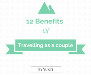 12 Benefits of travelling as a couple